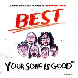 Your Song is Good/ BEST