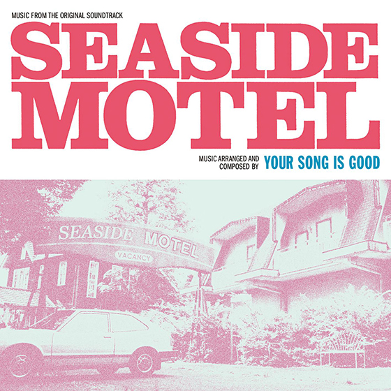 Your Song is Good / MUSIC FROM THE ORIGINAL SOUND TRACK SEASIDE MOTEL
